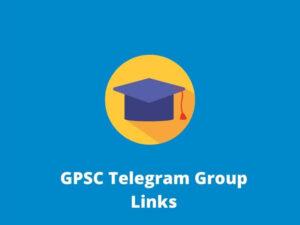 GPSC Telegram Group Links