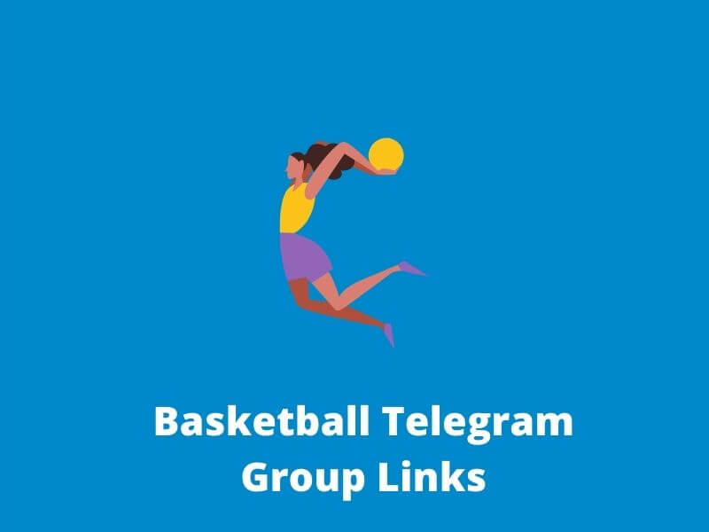 Basketball Telegram Group Links