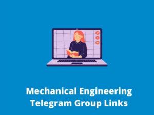 Mechanical Engineering Telegram Group Links