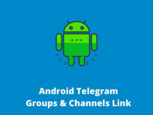 Android Telegram Groups & Channels Link