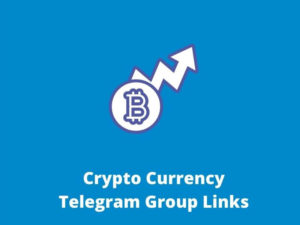 Crypto Currency Telegram Groups and Channels