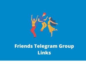 Friends Telegram Group Links