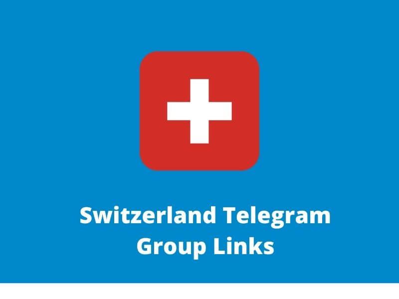 Switzerland Telegram Group Links