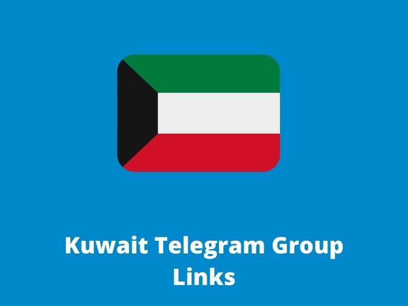 Kuwait Telegram Group Links