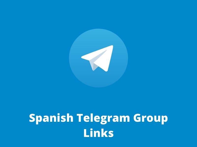 Spanish Telegram Group Links