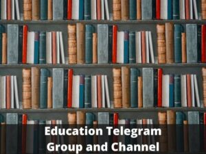 Education Telegram Group and Channel Links