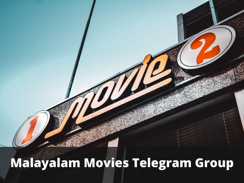 Malayalam Movies Telegram Group Links