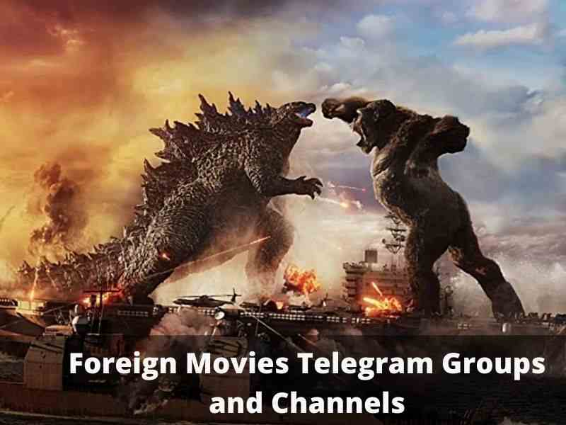 Foreign Movies Telegram Group and Channel Links